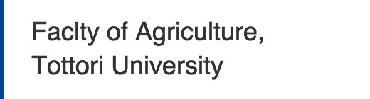 Faclty of Agriculture, Tottori University